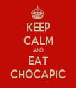 KEEP CALM AND EAT CHOCAPIC - Personalised Tea Towel: Premium