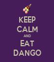 KEEP CALM AND EAT DANGO - Personalised Tea Towel: Premium