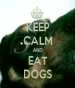 KEEP CALM AND EAT DOGS - Personalised Tea Towel: Premium