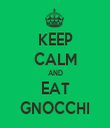 KEEP CALM AND EAT GNOCCHI - Personalised Tea Towel: Premium
