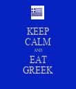 KEEP CALM AND EAT GREEK - Personalised Tea Towel: Premium
