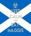 KEEP CALM AND EAT  HAGGIS - Personalised Tea Towel: Premium