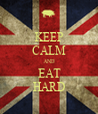 KEEP CALM AND EAT HARD - Personalised Tea Towel: Premium