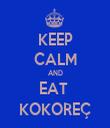KEEP CALM AND EAT  KOKOREÇ - Personalised Tea Towel: Premium