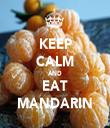 KEEP CALM AND EAT MANDARIN - Personalised Tea Towel: Premium