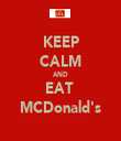 KEEP CALM AND EAT  MCDonald's - Personalised Tea Towel: Premium