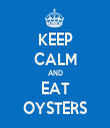 KEEP CALM AND EAT OYSTERS - Personalised Tea Towel: Premium