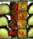 KEEP CALM AND EAT  PASTRY  - Personalised Tea Towel: Premium