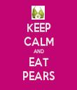 KEEP CALM AND EAT PEARS - Personalised Tea Towel: Premium
