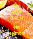 KEEP CALM AND eat salmon - Personalised Tea Towel: Premium