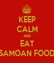 KEEP CALM AND EAT SAMOAN FOOD - Personalised Tea Towel: Premium