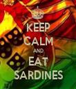 KEEP CALM AND EAT SARDINES - Personalised Tea Towel: Premium