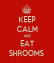 KEEP CALM AND EAT SHROOMS  - Personalised Tea Towel: Premium