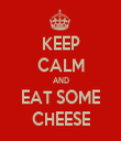 KEEP CALM AND EAT SOME CHEESE - Personalised Tea Towel: Premium