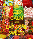 KEEP CALM AND EAT SOME SWEETS - Personalised Tea Towel: Premium