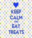 KEEP CALM AND EAT TREATS - Personalised Tea Towel: Premium