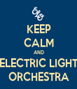 KEEP CALM AND ELECTRIC LIGHT ORCHESTRA - Personalised Tea Towel: Premium
