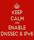 KEEP CALM AND ENABLE DNSSEC & IPv6 - Personalised Tea Towel: Premium