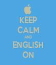 KEEP CALM AND ENGLISH ON - Personalised Tea Towel: Premium