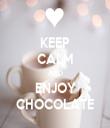 KEEP CALM AND ENJOY CHOCOLATE - Personalised Tea Towel: Premium