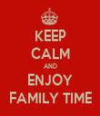 KEEP CALM AND ENJOY FAMILY TIME - Personalised Tea Towel: Premium
