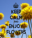 KEEP CALM AND ENJOY FLOWERS - Personalised Tea Towel: Premium