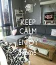 KEEP CALM AND ENJOY Home - Personalised Tea Towel: Premium