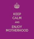 KEEP CALM AND ENJOY MOTHERHOOD - Personalised Tea Towel: Premium
