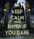 KEEP CALM AND ENTER IF YOU DARE - Personalised Tea Towel: Premium