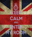 KEEP CALM AND ENTER MY ROOM - Personalised Tea Towel: Premium