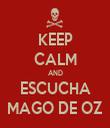 KEEP CALM AND ESCUCHA MAGO DE OZ - Personalised Tea Towel: Premium