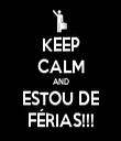 KEEP CALM AND ESTOU DE FÉRIAS!!! - Personalised Tea Towel: Premium