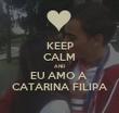 KEEP CALM AND EU AMO A  CATARINA FILIPA - Personalised Tea Towel: Premium