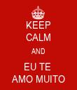 KEEP CALM AND EU TE  AMO MUITO - Personalised Tea Towel: Premium