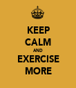 KEEP CALM AND EXERCISE MORE - Personalised Tea Towel: Premium