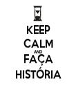 KEEP CALM AND FAÇA HISTÓRIA - Personalised Tea Towel: Premium