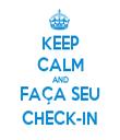 KEEP CALM AND FAÇA SEU CHECK-IN - Personalised Tea Towel: Premium