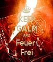 KEEP CALM AND Feuer  Frei - Personalised Tea Towel: Premium