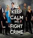 KEEP CALM AND FIGHT CRIME - Personalised Tea Towel: Premium