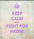 KEEP CALM AND FIGHT FOR HKDSE - Personalised Tea Towel: Premium
