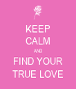 KEEP CALM AND FIND YOUR TRUE LOVE - Personalised Tea Towel: Premium