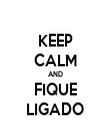 KEEP CALM AND FIQUE LIGADO - Personalised Tea Towel: Premium