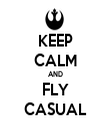 KEEP CALM AND FLY CASUAL - Personalised Tea Towel: Premium