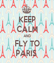 KEEP CALM AND FLY TO PARIS  - Personalised Tea Towel: Premium