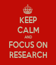 KEEP CALM AND FOCUS ON RESEARCH - Personalised Tea Towel: Premium