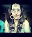 KEEP CALM AND FOLLOW MELINA - Personalised Tea Towel: Premium