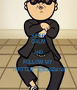 KEEP CALM AND FOLLOW MY  TWITTER : @BadZainal - Personalised Tea Towel: Premium