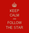 KEEP CALM AND FOLLOW THE STAR - Personalised Tea Towel: Premium