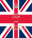 KEEP CALM AND FOLLOW THE USERS BELOW - Personalised Tea Towel: Premium
