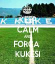 KEEP CALM AND FORCA  KUKESI - Personalised Tea Towel: Premium